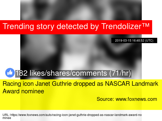 Racing Icon Janet Guthrie Dropped As Nascar Landmark Award Nominee